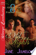 Wild Nights  Werewolves of Forever  Texas 8