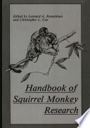 Handbook Of Squirrel Monkey Research : monkey prophesied in 1968,* there...