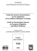 Guide to documentary sources on european migration and ethnic relations