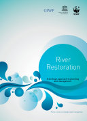 River restoration: a strategic approach to planning and management