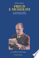 Freud e Mussolini. La psicoanalisi in Italia durante il regime fascista