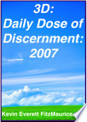 3d Daily Dose Of Discernment 2007 book