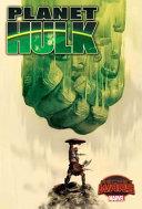 Planet Hulk : steve rogers. a journey that...
