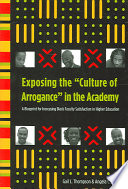 Exposing the  culture of Arrogance  in the Academy