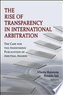 The Rise of Transparency in International Arbitration