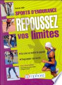 Sports d endurance  repoussez vos limites