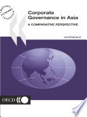 Corporate Governance Corporate Governance in Asia A Comparative Perspective
