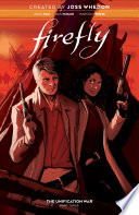 Firefly  The Unification War Vol  3 Book PDF