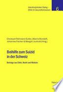Beihilfe zum Suizid in der Schweiz