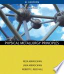 Physical Metallurgy Principles Si Version book