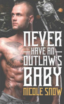 Never Have an Outlaw s Baby