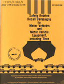 Safety Related Recall Campaigns for Motor Vehicles and Motor Vehicle Equipment  Including Tires