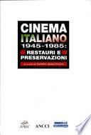 Cinema italiano 1945-1985
