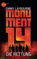 Monument 14: Die Rettung (3)