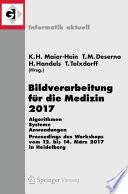 Bildverarbeitung f  r die Medizin 2017