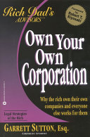 Rich Dad Advisor s Series  Own Your Own Corporation
