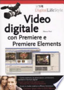 Video digitale con Premiere e Premiere Elements