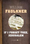 If I Forget Thee  Jerusalem