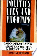 Politics Lies And Videotape