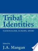 Tribal Identities