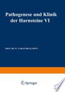 Pathogenese und Klinik der Harnsteine VI