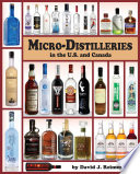 Micro Distilleries in the U S  and Canada  2nd Edition
