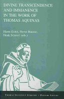 Divine Transcendence And Immanence In The Work Of Thomas Aquinas
