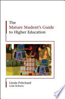 The Mature Student S Guide To Higher Education