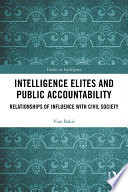 Intelligence Elites And Public Accountability