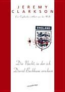 Die Nacht  in der ich David Beckham erschoss