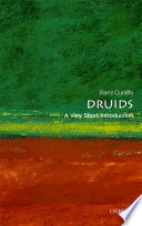 Druids  A Very Short Introduction