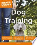 Idiot s Guides  Dog Training