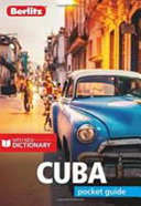 Cuba - Berlitz Pocket Guide : the quintessential pocket-sized travel guide to...