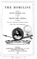 Book The Homilist; or, The pulpit for the people, conducted by D. Thomas. Vol. 1-50; 51, no. 3- ol. 63