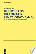 Quintilians Grammatik   Inst  orat   1 4 8