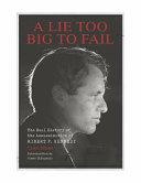 A Lie Too Big To Fail