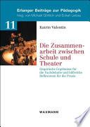 Die Zusammenarbeit zwischen Schule und Theater