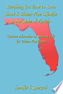 Everything You Want to Know About a Gluten free Lifestyle in the State of Florida