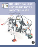 Unofficial LEGO MINDSTORMS NXT 2.0 Inventor's Guide
