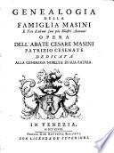 Genealogia della famiglia Masini e vite di alcuni suoi pui illustri Antenati