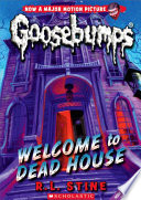 Goosebumps 13  Classic Goosebumps 13  Welcome to the Dead House