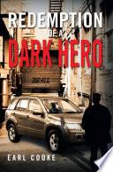 Redemption Of A Dark Hero book