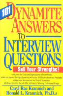 One Hundred and One Dynamite Answers to Interview Questions