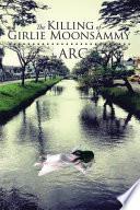 The Killing of Girlie Moonsammy