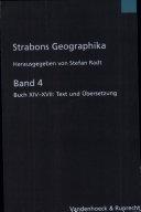 Strabons Geographika: Buch XIV-XVII, Text und Übersetzung