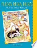 Flicka Ricka Dicka And The Three Kittens
