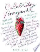 Celebrity Vineyards