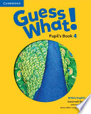 Guess What  Level 4 Pupil s Book British English