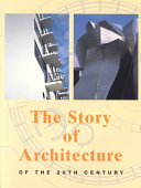 The Story of Architecture of the 20th Century