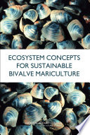 Ecosystem Concepts for Sustainable Bivalve Mariculture